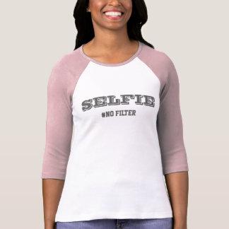 SELFIE #NO FILTER T-Shirt