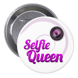 Selfie Queen Badge Button