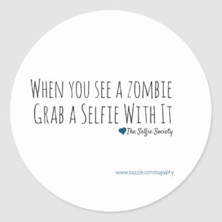 Selfies with Zombies Classic Round Sticker