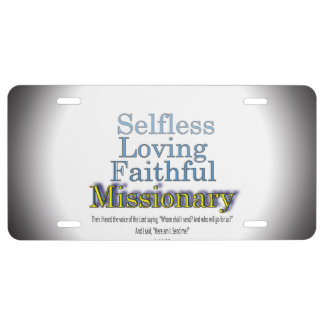 Selfless Loving Faithful Missionary License Plate
