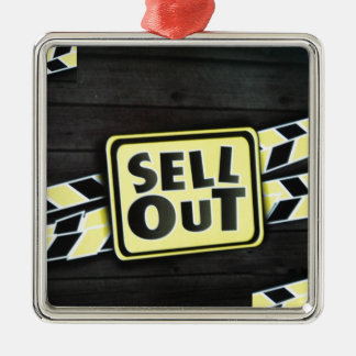 Sell Out Metal Ornament