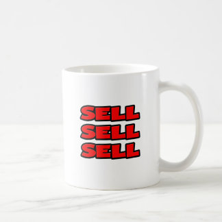 Sell Sell Sell Classic White Coffee Mug