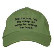 Sell the cow, buy the sheep, but never be witho... embroidered baseball cap