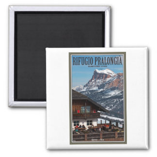 Sella Ronda - Rifugio Pralongia 2 Inch Square Magnet