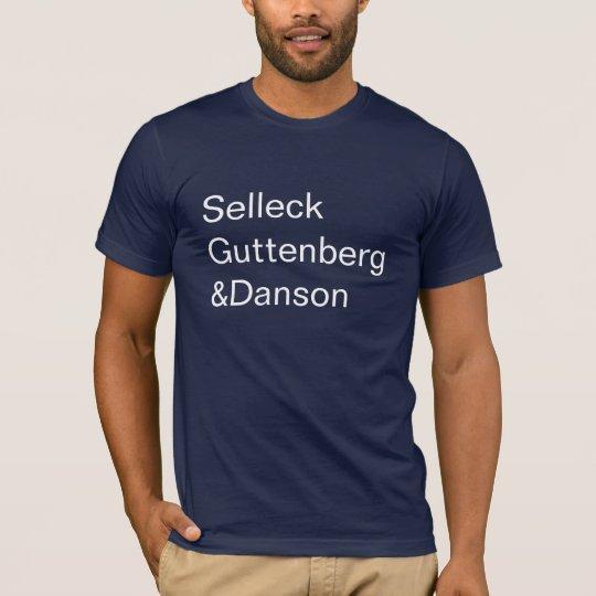 SelleckGuttenberg&Danson T-Shirt