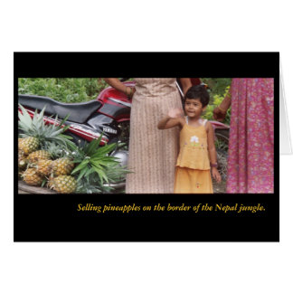 SELLING PINEAPPLES NEAR THE NEPAL JUNGLE CARD