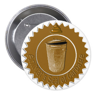 Sello de AniMat de la basura (grande) Pin Redondo 7 Cm