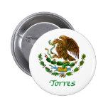 Sello nacional mexicano de Torres Pin Redondo De 2 Pulgadas