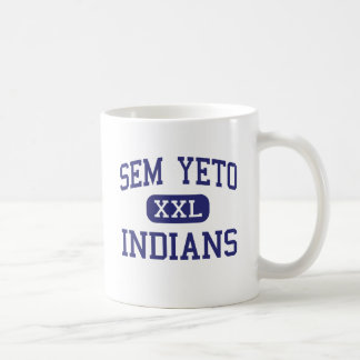 Sem Yeto - Indians - High - Fairfield California Coffee Mugs