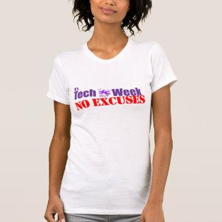 Semana de la tecnología - ningunas excusas camiseta