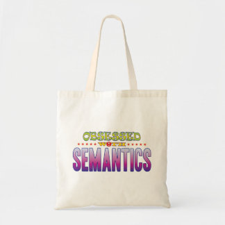 Semantics 2 Obsessed Budget Tote Bag