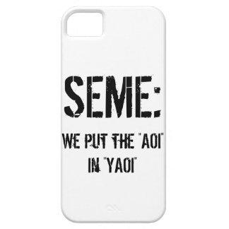 Seme: Pusimos el AOI en YAOI iPhone 5 Funda
