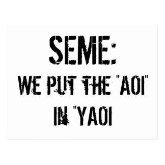 Seme : We put the AOI in YAOI Postcard