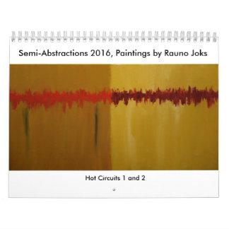 Semi-Abstractions 2016, Paintings by Rauno Joks Calendar