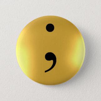 Semi Colon - Gold Metal Pinback Button