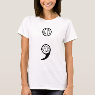 Semi Colon Love & Support T-Shirt
