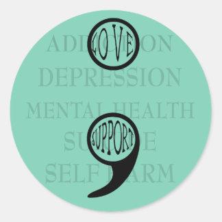 Semi colon's new meaning Love & Support Classic Round Sticker