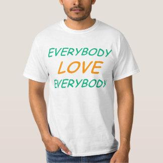 Semi-Favorable todos amor todos Camisas