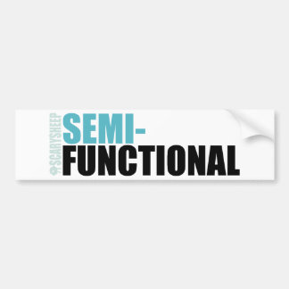 Semi-Functional Bumper Sticker