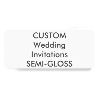 """SEMI-GLOSS 110lb 9.25"""" x 4"""" Wedding Invitations"""