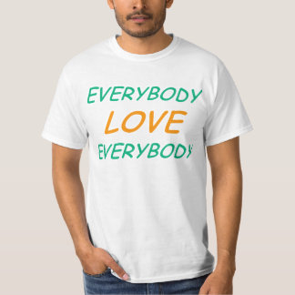 Semi-Pro Everybody Love Everybody T-Shirt