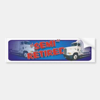 semi retired car bumper sticker