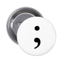 Semicolon badge pinback button