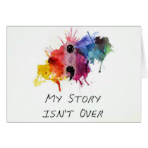 Semicolon- My Story isnt Over Card