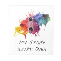 Semicolon- My Story isnt Over Notepad