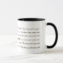 Semicolon-My story isn't over yet; Mug