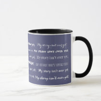 Semicolon-My story isn't over yet; Mug