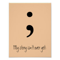 Semicolon / My story isn't over yet; Poster
