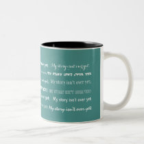 Semicolon-My story isn't over yet; Two-Tone Coffee Mug
