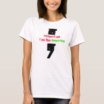 semicolon respect T-Shirt