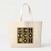 Semicolon, Type of Punctuation Large Tote Bag