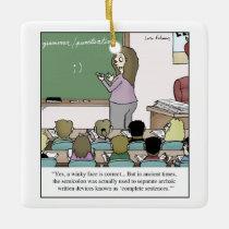 """Semicolon """"Winky Face"""" Teacher Cartoon Ceramic Ornament"""