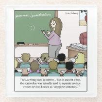"Semicolon ""Winky Face"" Teacher Cartoon Glass Coaster"