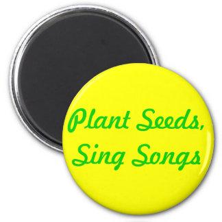 Semillas de la planta. Cante las canciones Imán Redondo 5 Cm