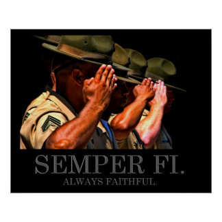 Semper Fi - Always Faithful Poster
