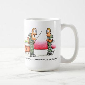 SemperToons Mug - 1stSgt Say
