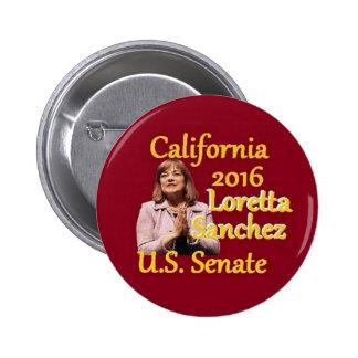 Senado 2016 de Loretta SÁNCHEZ Pin Redondo De 2 Pulgadas