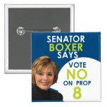 Senador Boxer dice no en el apoyo 8 Pin