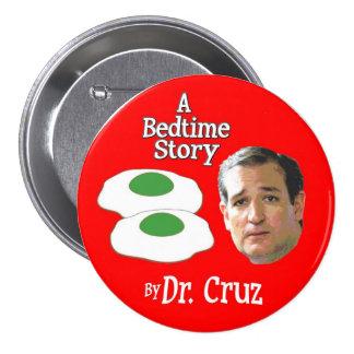 Senador Ted Cruz Storytime Pin Redondo De 3 Pulgadas