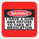 Señal de peligro chistosa del arma pegatinas cuadradases personalizadas