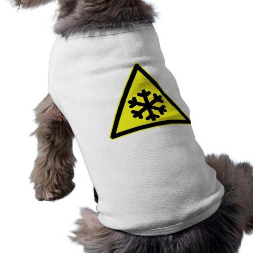 Señal de peligro de la nieve camisa de perro