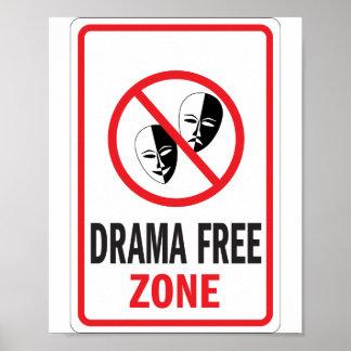 Señal de peligro de la zona franca del drama póster