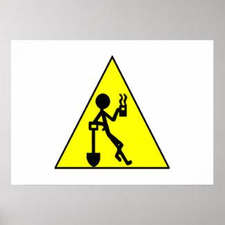 Señal de peligro del descanso para tomar café posters