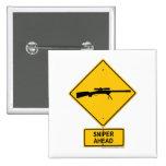 Señal de peligro del francotirador a continuación pins