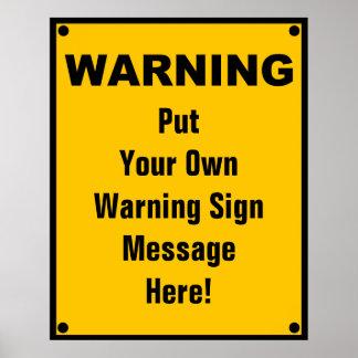 Señal de peligro personalizada póster