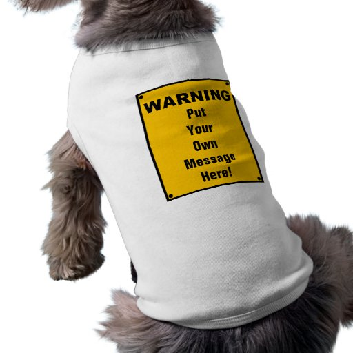 Señal de peligro personalizada camisetas de mascota